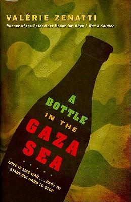 A Bottle in the Gaza Sea By Zenatti, Valerie/ Hunter, Adriana (TRN)